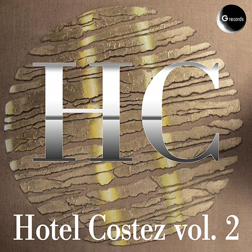 Play & Download Hotel Costez, Vol. 2 by Various Artists | Napster