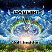 Play & Download Self Insider by Cabeiri | Napster