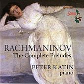 Rachmaninov: Complete Preludes by Peter Katin