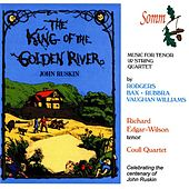 Play & Download The King of the Golden River by Richard Edgar-Wilson | Napster