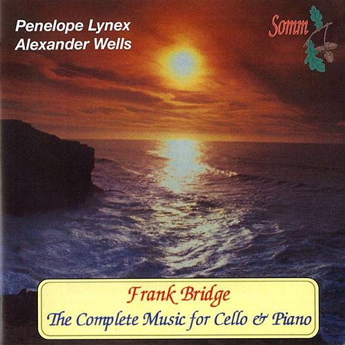 Play & Download Frank Bridge: The Complete Music for Cello & Piano by Various Artists | Napster