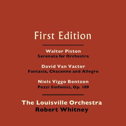 Walter Piston: Serenata for Orchestra - David Van Vactor: Fantasia, Chaconne and Allegro - Niels Viggo-Bentzon: Pezzi Sinfonici, Op. 109 by Robert Whitney