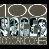 100 Voces 100 Canciones von Various Artists