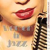 Play & Download Women in Jazz (The Best Female Voices in Jazz) by Various Artists | Napster