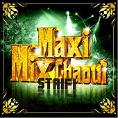 Maxi Mix Chaoui Staifi by Various Artists