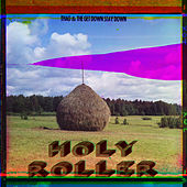 Holy Roller by Thao and the Get Down Stay Down