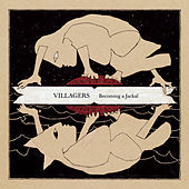 Play & Download Becoming A Jackal by Villagers | Napster