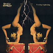 Play & Download Crying Lightning by Arctic Monkeys | Napster