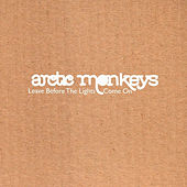 Play & Download Leave Before The Lights Come On by Arctic Monkeys | Napster