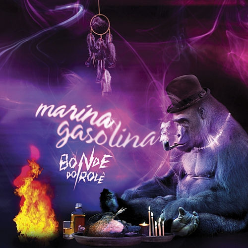 Play & Download Marina Gasolina by Bonde do Rolê | Napster