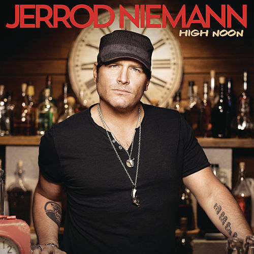 Play & Download High Noon by Jerrod Niemann | Napster