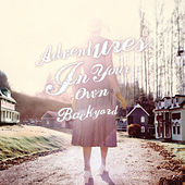 Play & Download Adventures In Your Own Backyard by Patrick Watson | Napster