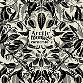 Play & Download Cornerstone by Arctic Monkeys | Napster
