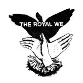 The Royal We by The Royal We