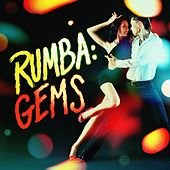 Play & Download Rumba: Gems by Various Artists | Napster