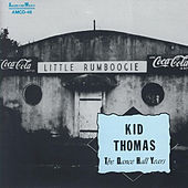 Kid Thomas - The Dance Hall Years by Kid Thomas