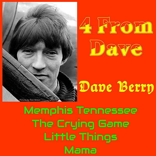 Play & Download 4 from Dave by Dave Berry | Napster