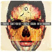 Can't You See / In The Shadows by Traffic