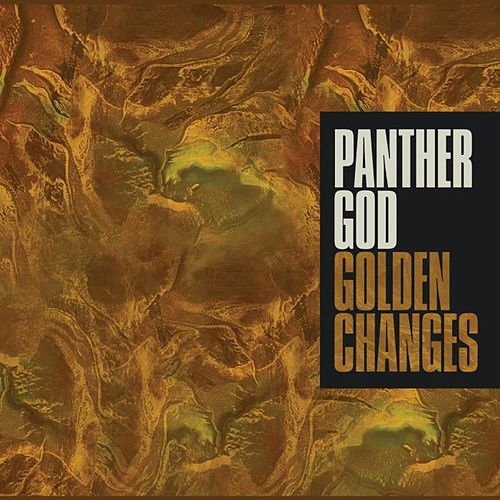Play & Download Golden Changes by Panther God | Napster