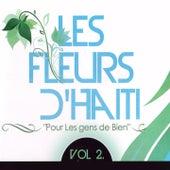 Play & Download Les fleurs d'Haïti, vol. 2 (Pour les gens de bien) by Various Artists | Napster