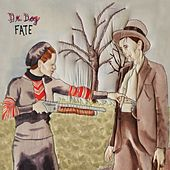 Play & Download Fate by Dr. Dog | Napster
