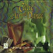 Play & Download Celtic Airs & Dance by Celtic Orchestra | Napster