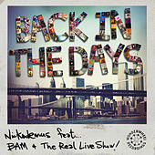 Play & Download Back in the Days by Nickodemus | Napster