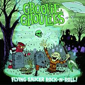 Flying Saucer Rock n' Roll by Groovie Ghoulies