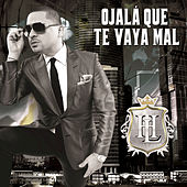 Play & Download Ojalá Que Te Vaya Mal by Larry Hernández | Napster