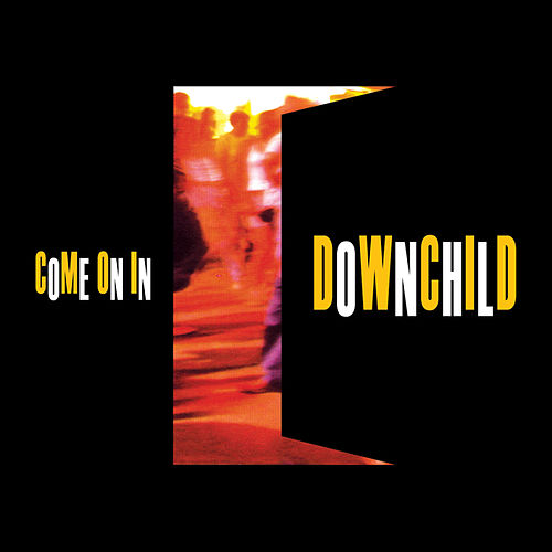 Play & Download Come On In by Downchild Blues Band | Napster
