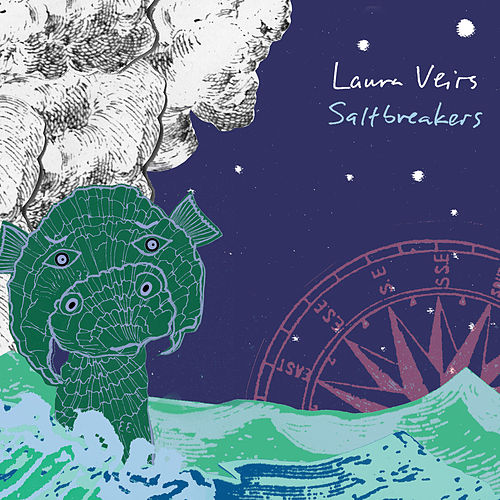 Saltbreakers by Laura Veirs
