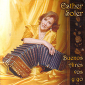 Play & Download Buenos Aires Vos  Y Yo by Esther Soler | Napster