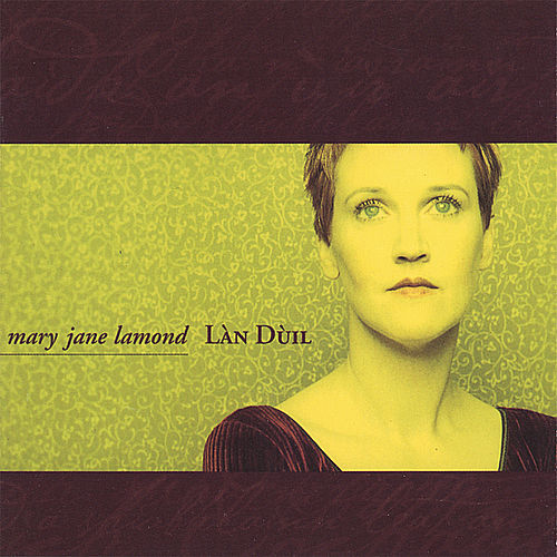 Lan Duil by Mary Jane Lamond