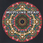 The Medicine Head by Medicinehead