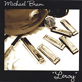 Play & Download Leroy by Michael Bram | Napster