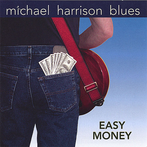 Easy Money by Michael Harrison