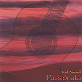 Play & Download Passionata by Mark Barnwell | Napster