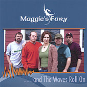 The Waves Roll On by Maggie's Fury