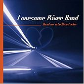 Play & Download Head On Into Heartache by Lonesome River Band | Napster