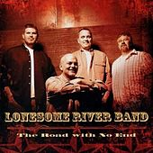 Play & Download The Road With No End by Lonesome River Band | Napster