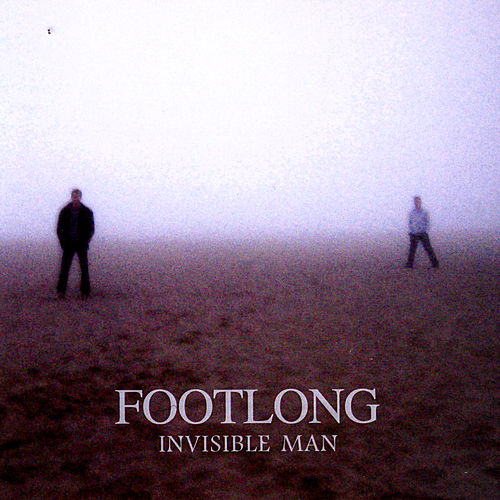 Play & Download Invisible Man by Footlong | Napster