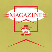 Play & Download The Correct Use Of Soap by Magazine | Napster