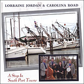 Play & Download A Stop In South Port Towne by Lorraine Jordan | Napster