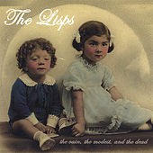 Play & Download the vain, the modest, and the dead by The Lisps | Napster
