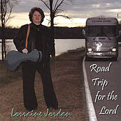 Play & Download Road Trip For The Lord by Lorraine Jordan | Napster