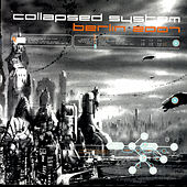Play & Download Berlin 2007 by Collapsed System | Napster