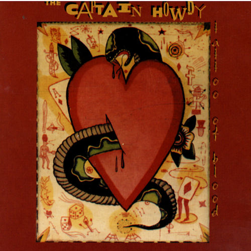 Play & Download Tattoo Of Blood by The Captain Howdy   Napster