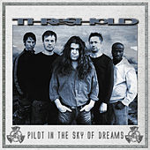 Play & Download Pilot In The Sky Of Dreams by Threshold | Napster