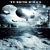 Play & Download Dead Reckoning by Threshold | Napster