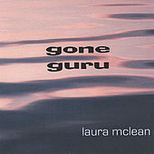 Play & Download Gone Guru by Laura McLean | Napster
